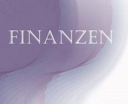 Was kommt bei mir mit meinen Finanzen – meinem Vermögen auf mich zu???